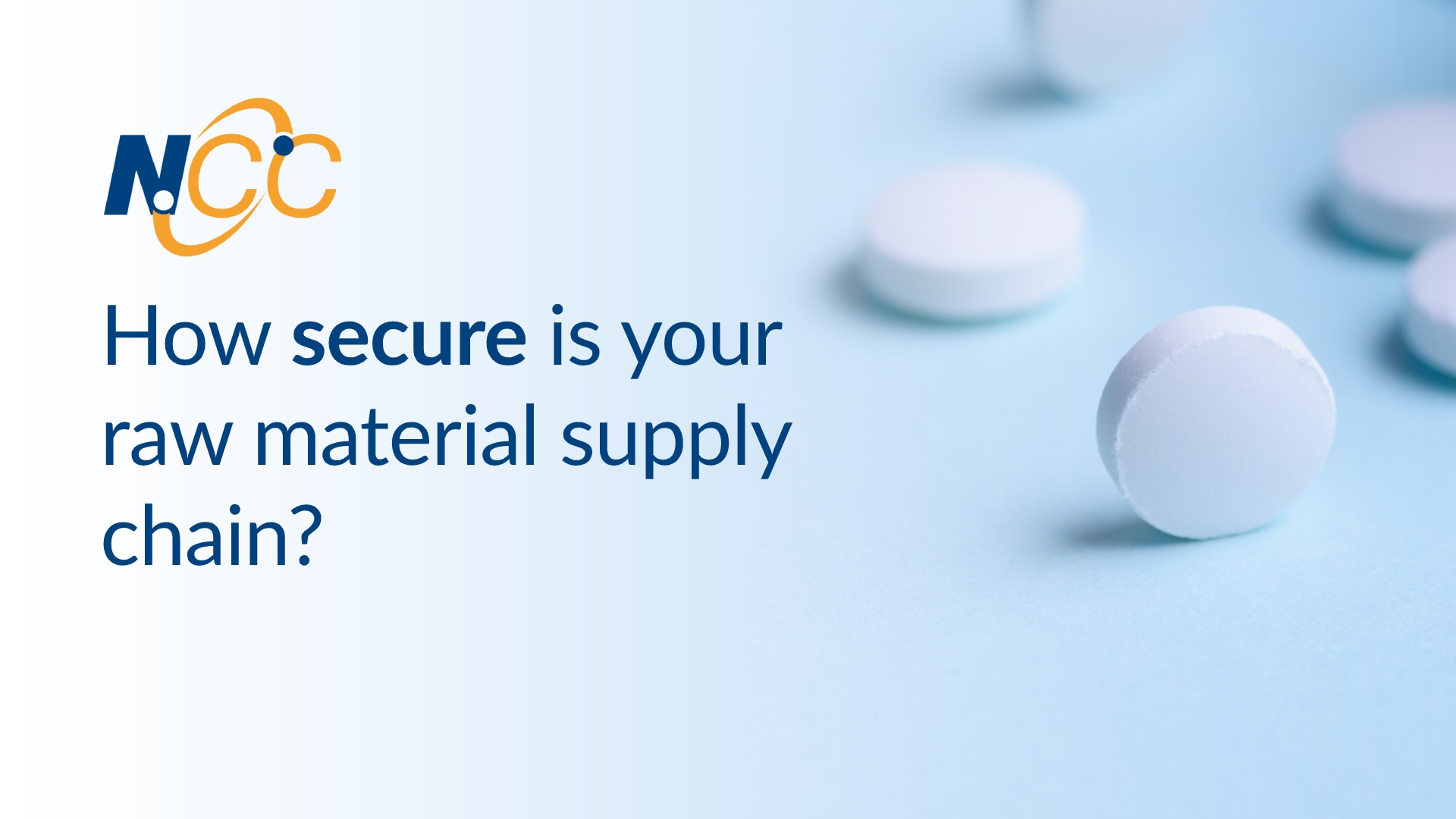 How secure is your raw material supply chain?